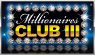 Jackpot progressif MILLIONAIRES CLUB III